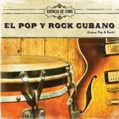 El Pop y Rock Cubano by Various Artists