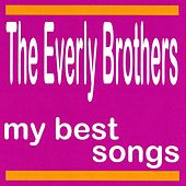 My Best Songs de The Everly Brothers