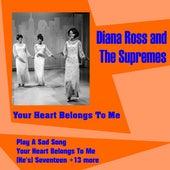Your Heart Belongs to Me de Diana Ross
