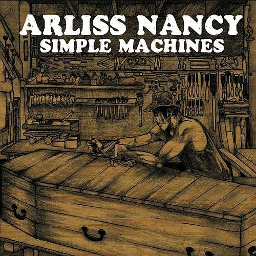 Simple Machines by Arliss Nancy