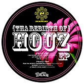 Tha Rebirth of Houz - EP by Various Artists