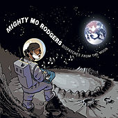 Dispatches from the Moon by Mighty Mo Rodgers