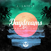 Daydreams & Warm Nights by Various Artists