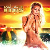 Playboy Presents Palace Beach, Vol. 1 by Various Artists
