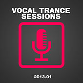 Vocal Trance Sessions 2013-01 de Various Artists