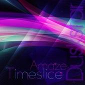 Timeslice by Amaze