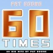 60 Times (60 Big Hits By Pat Boone) de Pat Boone