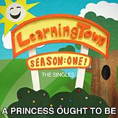 A Princess Ought to Be (feat. Paul and Storm & Bresha Webb) by LearningTown Cast