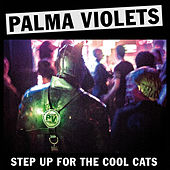 Step Up for the Cool Cats de Palma Violets