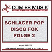 Schlager Pop Disco Fox Folge 2 by Various Artists