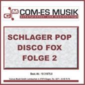 Schlager Pop Disco Fox Folge 2 von Various Artists