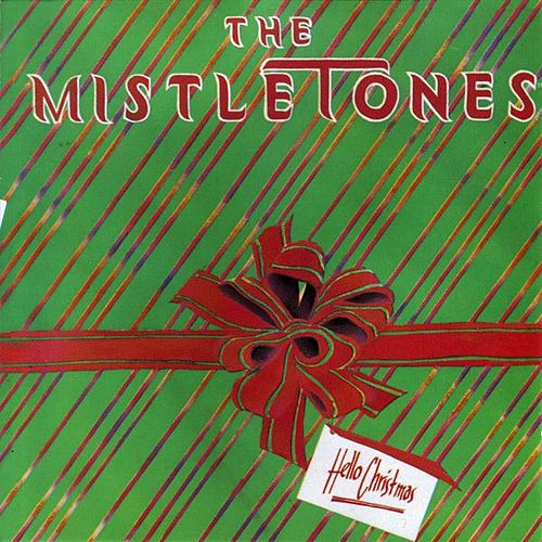 Hello Christmas by The Mistletones