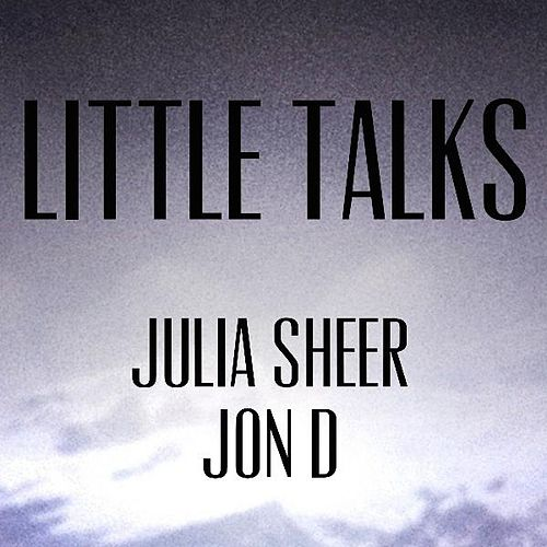 Little Talks de Julia Sheer