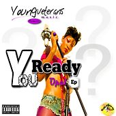 You Ready - EP by Opal