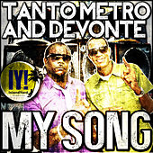 My Song - Single by Tanto Metro & Devonte