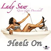 Heels On - Single by Lady Saw