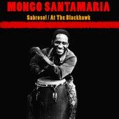 Sabroso! / At The Blackhawk de Mongo Santamaria