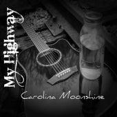 Carolina Moonshine by My Highway