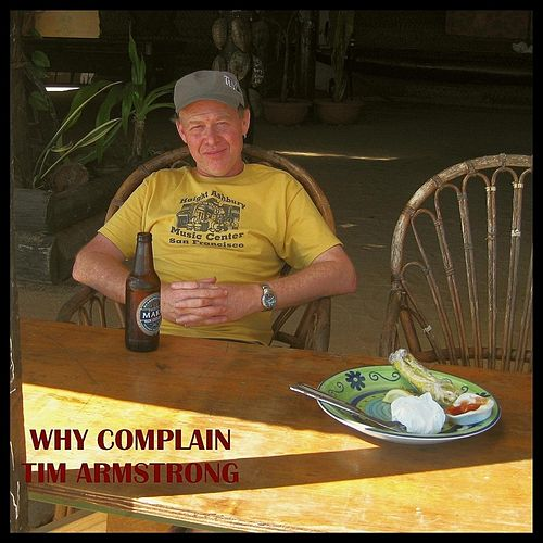 Why Complain by Tim Armstrong