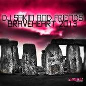 Braveheart 2013 by DJ Sakin