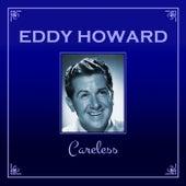Careless de Eddy Howard