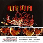 Helter Skelter by Band Of The Welsh Guards