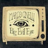 Big Evil Eye by Marco Cinelli