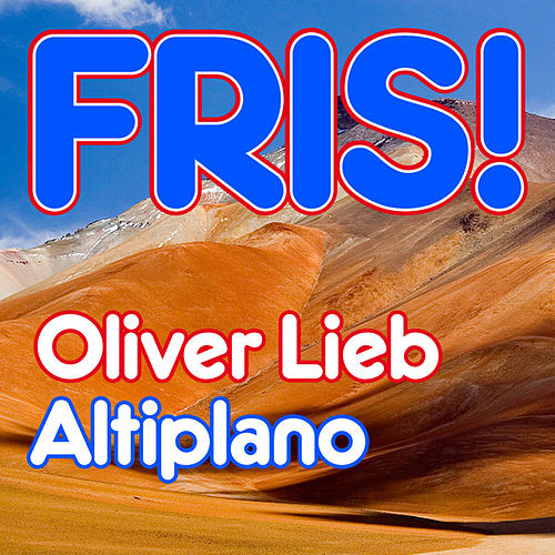 Altiplano by Oliver Lieb