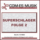 Superschlager Folge 2 by Various Artists