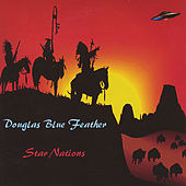 Star Nations by Douglas Blue Feather