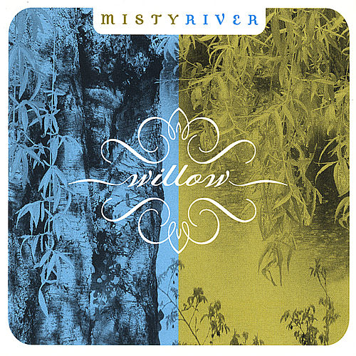 Willow by Misty River