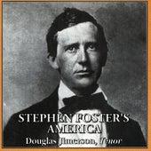 Stephen Foster's America by Douglas Jimerson