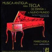 Música Antigua para Tecla de España y el Nuevo Mundo de Mario Videla