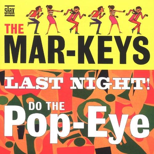 The Last Night! by The Mar-Keys