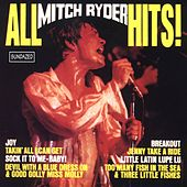 All Mitch Ryder Hits by Mitch Ryder and the Detroit Wheels