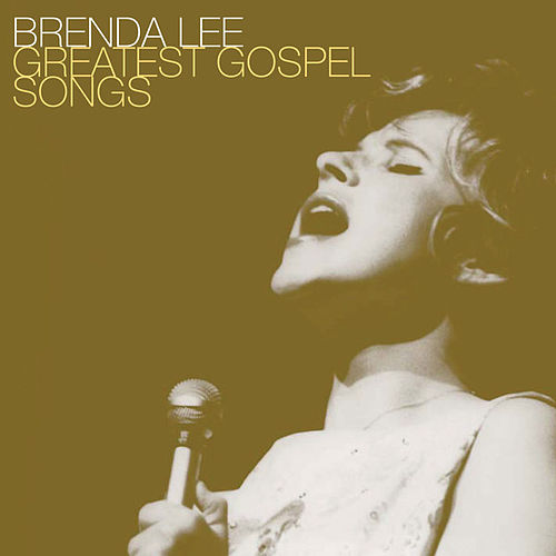 Greatest Gospel Songs by Brenda Lee