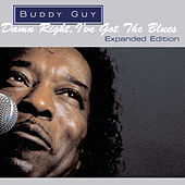 Damn Right, I've Got The Blues (Expanded Edition) de Buddy Guy