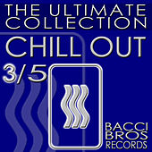 CHILL OUT - The Ultimate Collection 3/5 di Various Artists