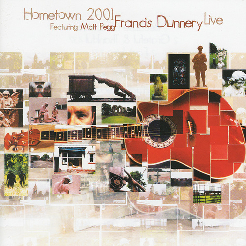 Hometown 2001 by Francis Dunnery