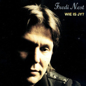 Wie Is Jy? by Fredi Nest