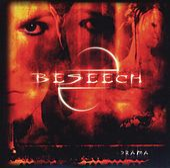 Drama by Beseech