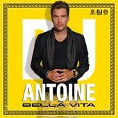 Bella Vita von DJ Antoine