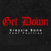 Get Down (feat. Pozition) by Krayzie Bone