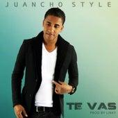 Te Vas de Juancho Style