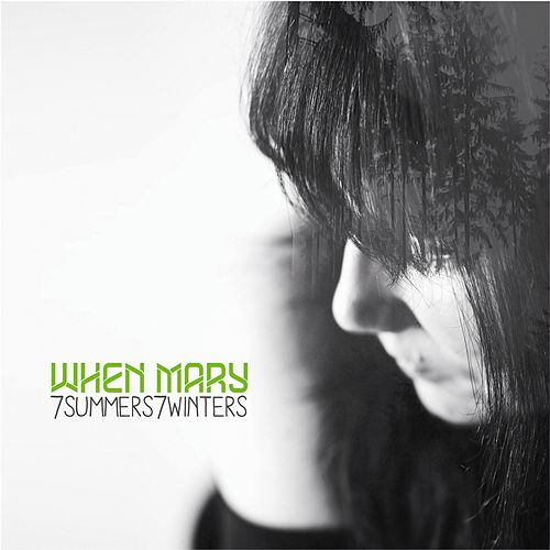 7summers7winters by When Mary