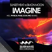 Imagine (Sunset Heat vs. Simon Moon) by Sunset Heat