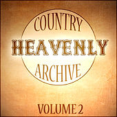 Country Heavenly Archive Vol 2 by Various Artists