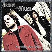 Nowhere Revisited by Jesse And Noah
