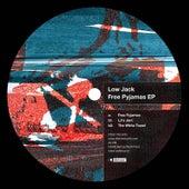 Free Pyjamas EP by Low Jack