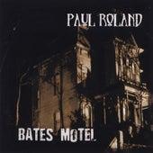 Bates Motel by Paul Roland